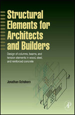 structural-elements-for-architects-and-builders-design-of-columns-beams-and-tension-elements-in-wood-steel-and-reinforced-concrete